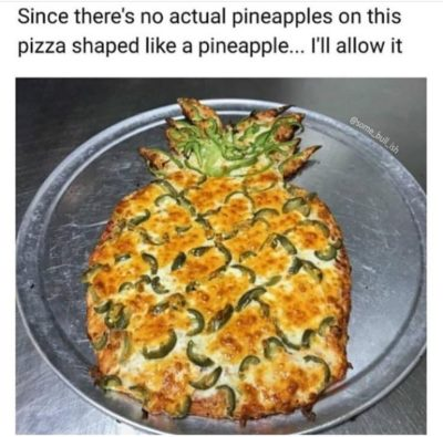 A caption ruined pineapple pizza.