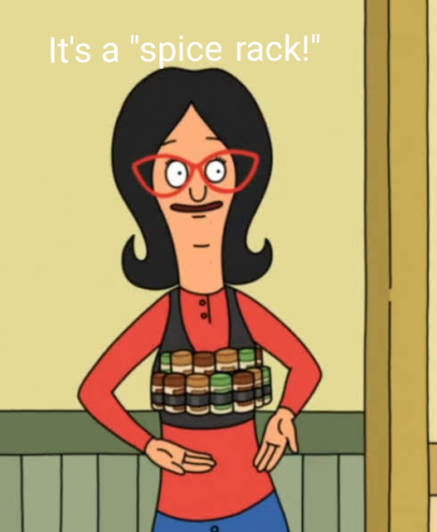 Watching Bob's Burgers when…