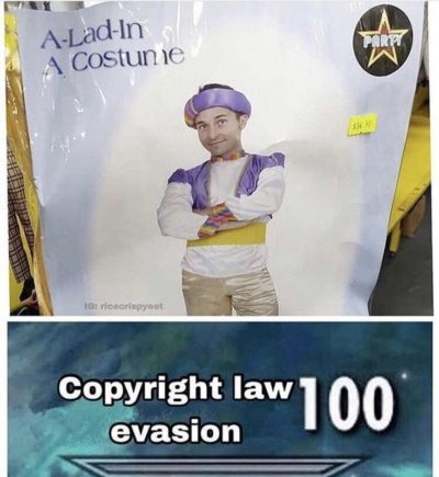 A-Lad-In-A-Costume.. Get it? (Friend sent this to me)