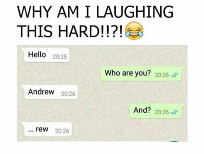 GET IT CAUSE HIS NAME'S ANDREW