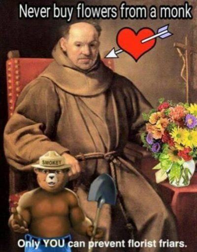 Never buy flowers from a Monk