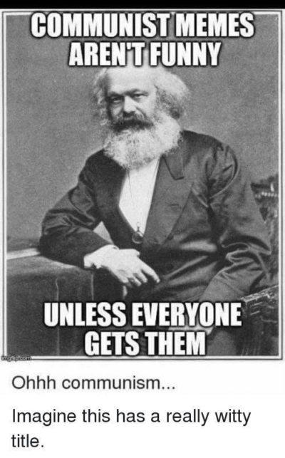 Ohhh communism