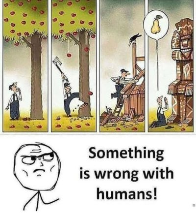 Something is wrong with humans!