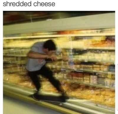 Cheese just got shredded
