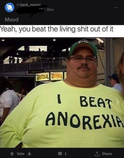 Yeah, you beat the living shit out of it