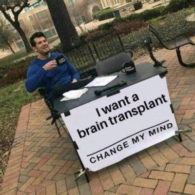 Change my mind!