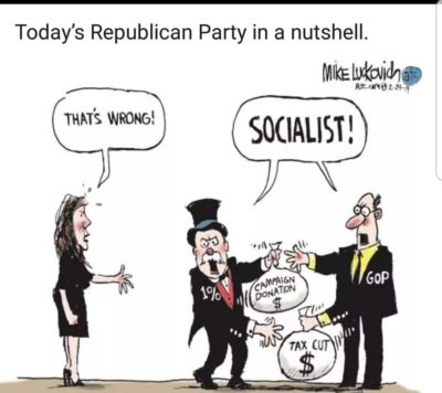 """Socialism for me, not for thee."" – GOP motto"