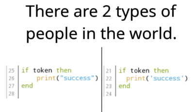 A little pseudocode but double quote gang is objectively better