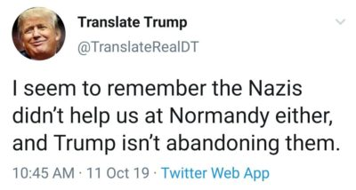 "Remind me, were there ""good people on both sides"" at Normandy?"
