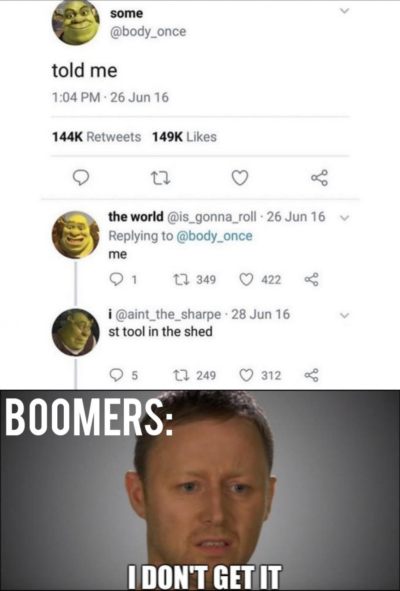 Haha boomers!