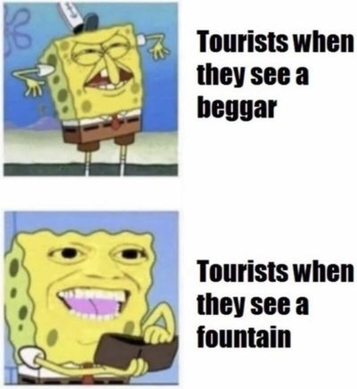tourists be like