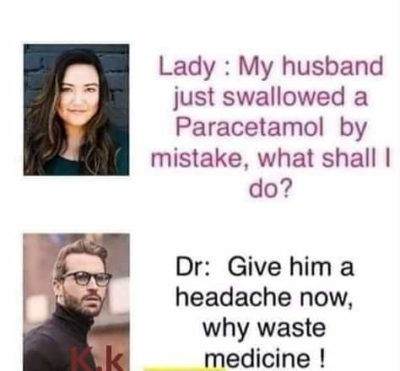 Wife gives headache