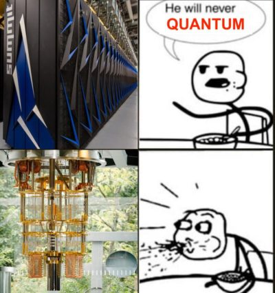 He will never QUANTUM