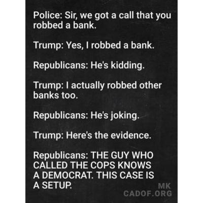 """REPUBLIKKKANS: """"That Wacky Trump! What a joker!"""""""