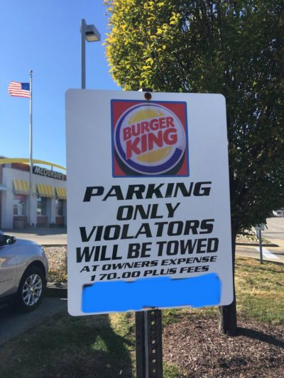 Burger King in my town had to put up this sign because people kept parking in their lot and then walking next door to McDonald's when the McDonald's lot was full