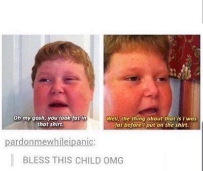 Bless him!