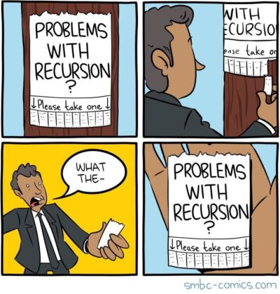 Any time I'm dealing with recursion