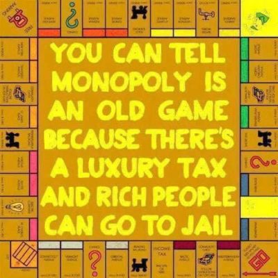 The Monopoly system sounds better!