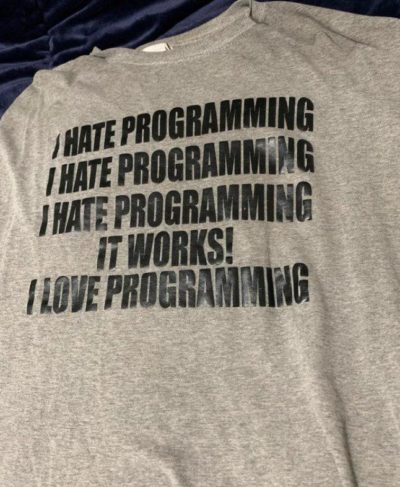 OH YES I LOVE PROGRAMMING!