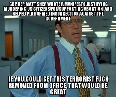 GOP Rep. Matt Shea Is A Terrorist, Would Be Nice If We Would, Oh I Don't Know, DO SOMETHING About That