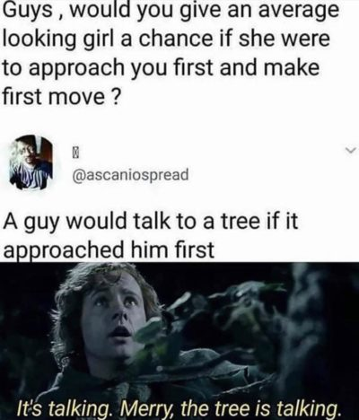 He would talk to a tree