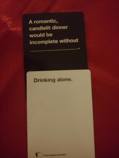 Cards Against Humanity hit a little too close to home, last night.