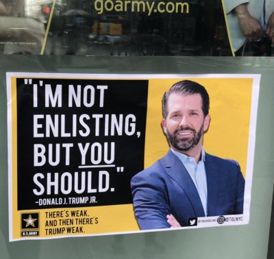Don Jr Army Recruitment Posters (IG: @TGLNYC)
