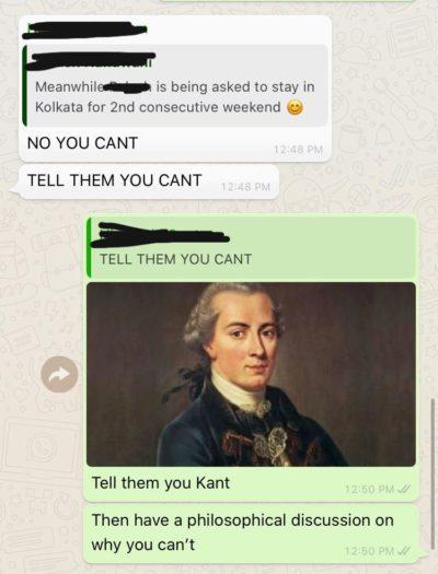 I Kant even