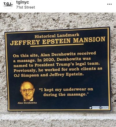 "This ""plaque"" was posted on Jeffrey Epstein's mansion"