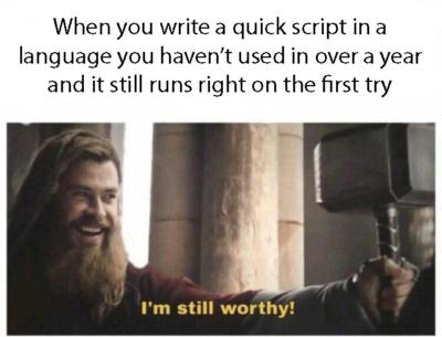 I'm still worthy