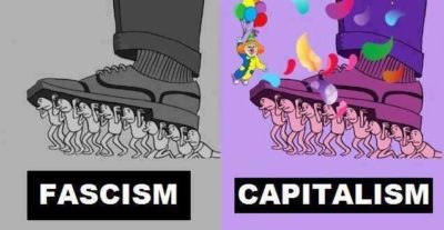 Capitalism is just fascism with casual Friday's