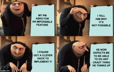 Dealing with PM's ridiculous feature requests