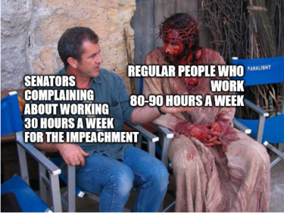 After hearing about Senators working 30h a week during the Impeachment.