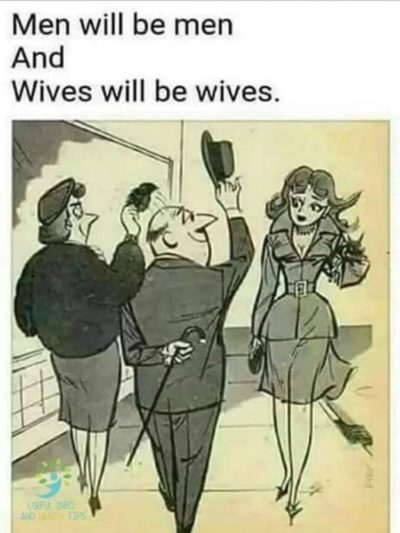 Wives are always ruining everything!