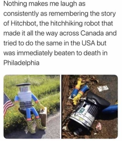 Poor Hitchbot.