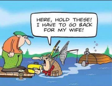 Save fishing before wife