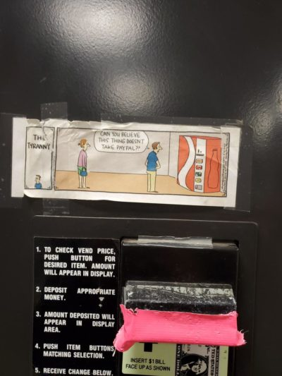 Saw this on a vending machine at a car dealership…