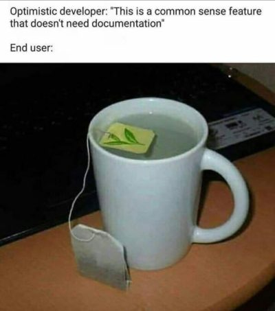 Documentation is very important.