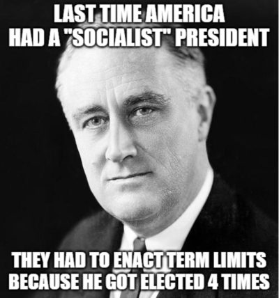 "How popular was FDR, the last ""socialist"" President?"