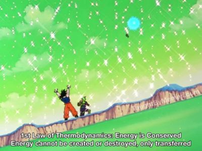 Even Goku must obey the first law of thermodynamics