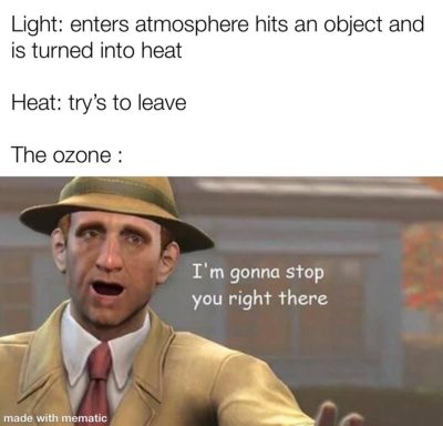 The ozone be like
