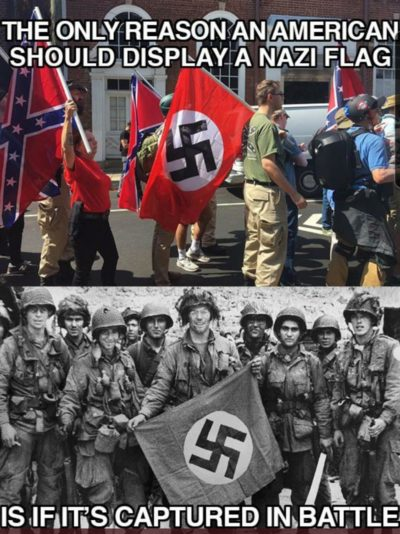 The only Americans who wave Nazi flags are the ones who helped Nazis meet Satan
