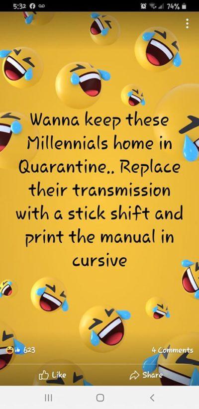 How to quarantine millennials.