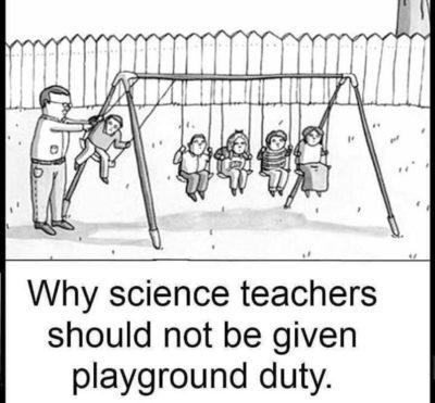 Science teacher are bad with children