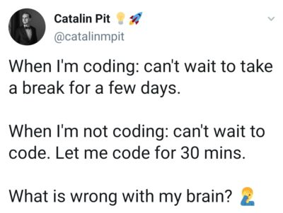 Is there a way to code and take a break at the same time?