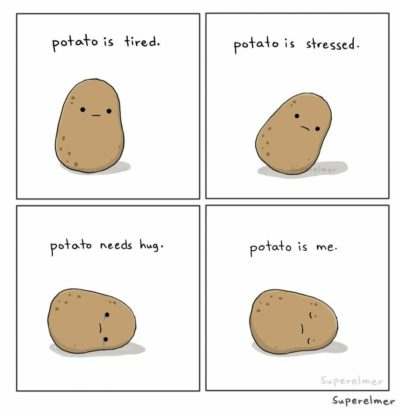 *sad potato noises*