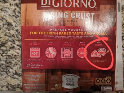 Digiorno includes a salad on their final step…. Like I'm really going to toss up a salad at 1:00 a.m. after I've already decided to torture my asshole.