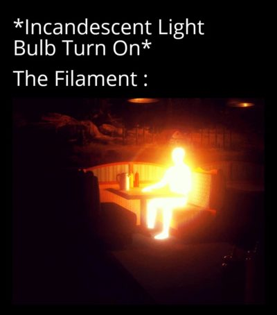 The Filament Goes Bright & Hot