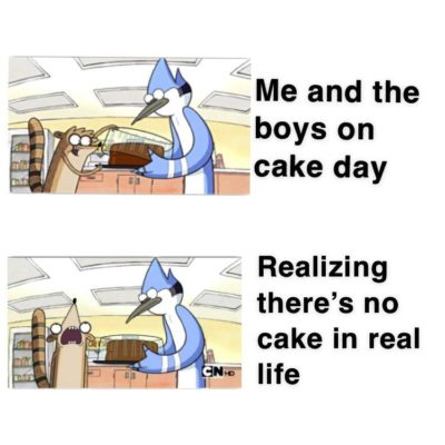 Merry Cake Day!..wait..there's no cake ;-;