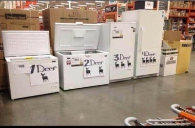 I think you can call those…. Deer freezers